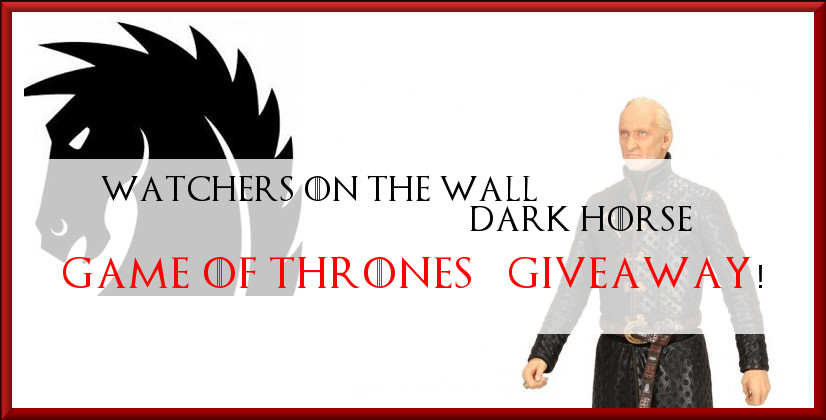 Tywin Lannister Dark Horse giveaway