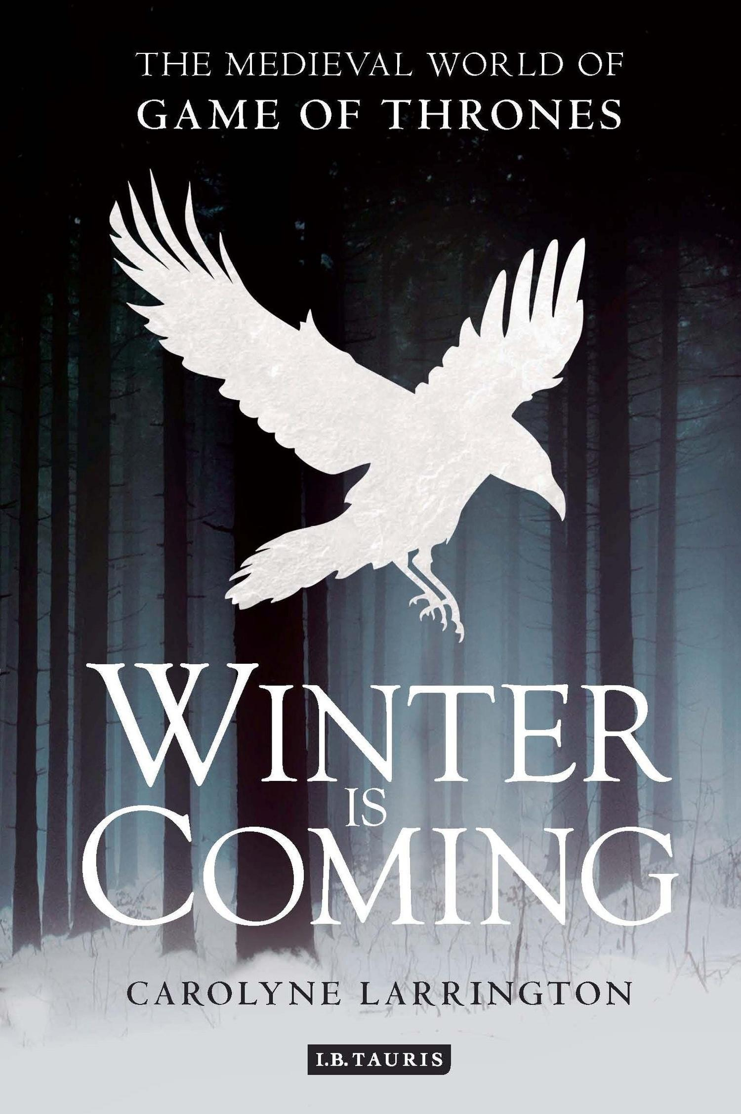 "Win ""Winter is ing The Me val World of Game of Thrones """