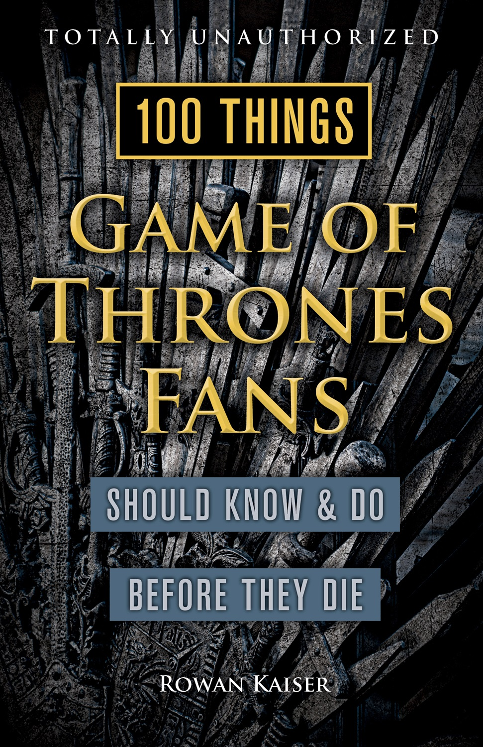 100 Game of Thrones Things to do cover