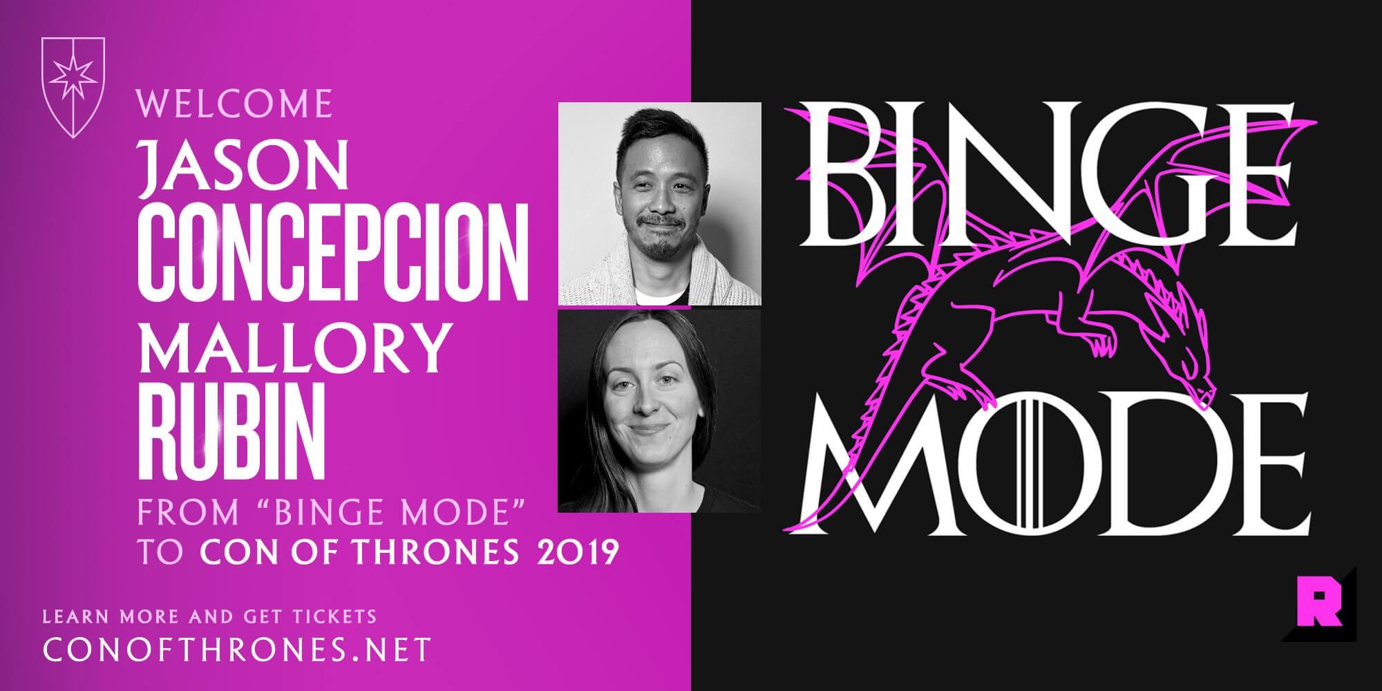 Con of Thrones Binge MOde